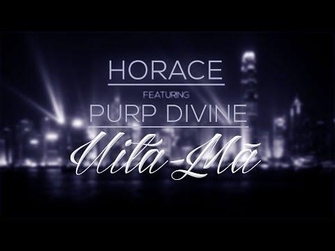 Horace - Uita-ma (feat. PURP Divine) [Lyric Video]