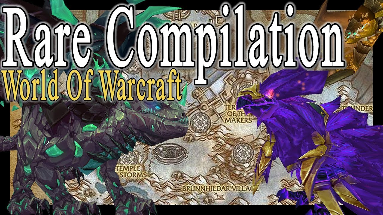 WoW Rare Compilation