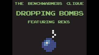 The Benchwarmers - Dropping Bombs [FREE DOWNLOAD] [HQ]