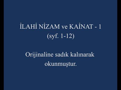 İlahi Nizam ve Kainat -1 (syf. 1-12)  Orijinaline sadık kalınarak okunmuştur. thumbnail