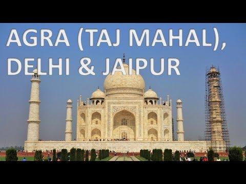 AGRA (TAJ MAHAL), DELHI & JAIPUR – India 🇮🇳 [HD]