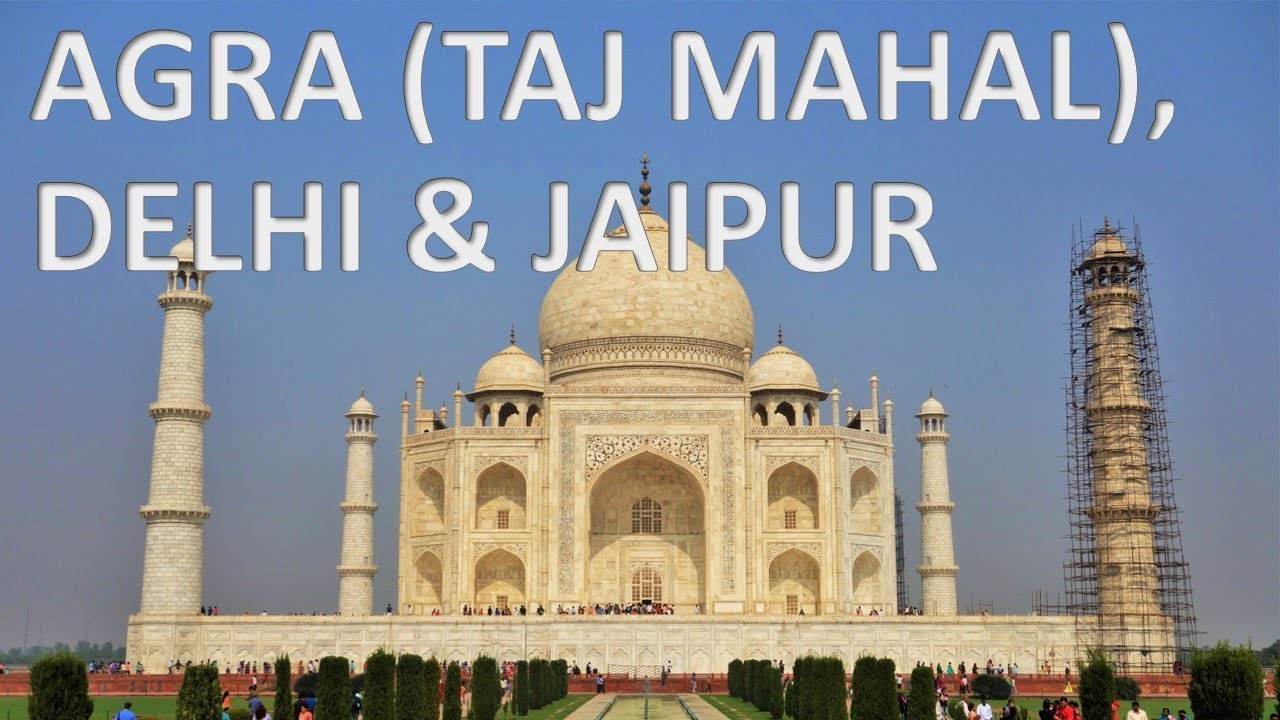 agra (taj mahal), delhi & jaipur – india 🇮🇳 [hd] - youtube