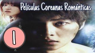TOP 5 PELÍCULAS COREANAS ROMANTICAS 1