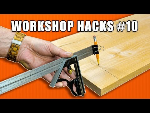Workshop Life Hacks Episode 10: Woodworking Tips And Tricks