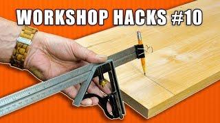 Workshop Life Hacks Episode 10: Woodworking Tips and Tricks