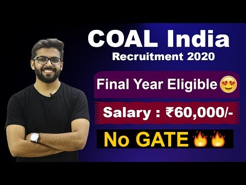COAL INDIA Recruitment 2020 | Salary ₹60,000😍😍 | Final Year Eligible 🔥🔥 | NO GATE | Latest Jobs