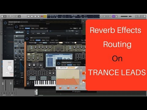 Reverb Effects Routing For Trance Leads –  Also, How to Find PlatinumVerb in Logic Pro 10.4!!!