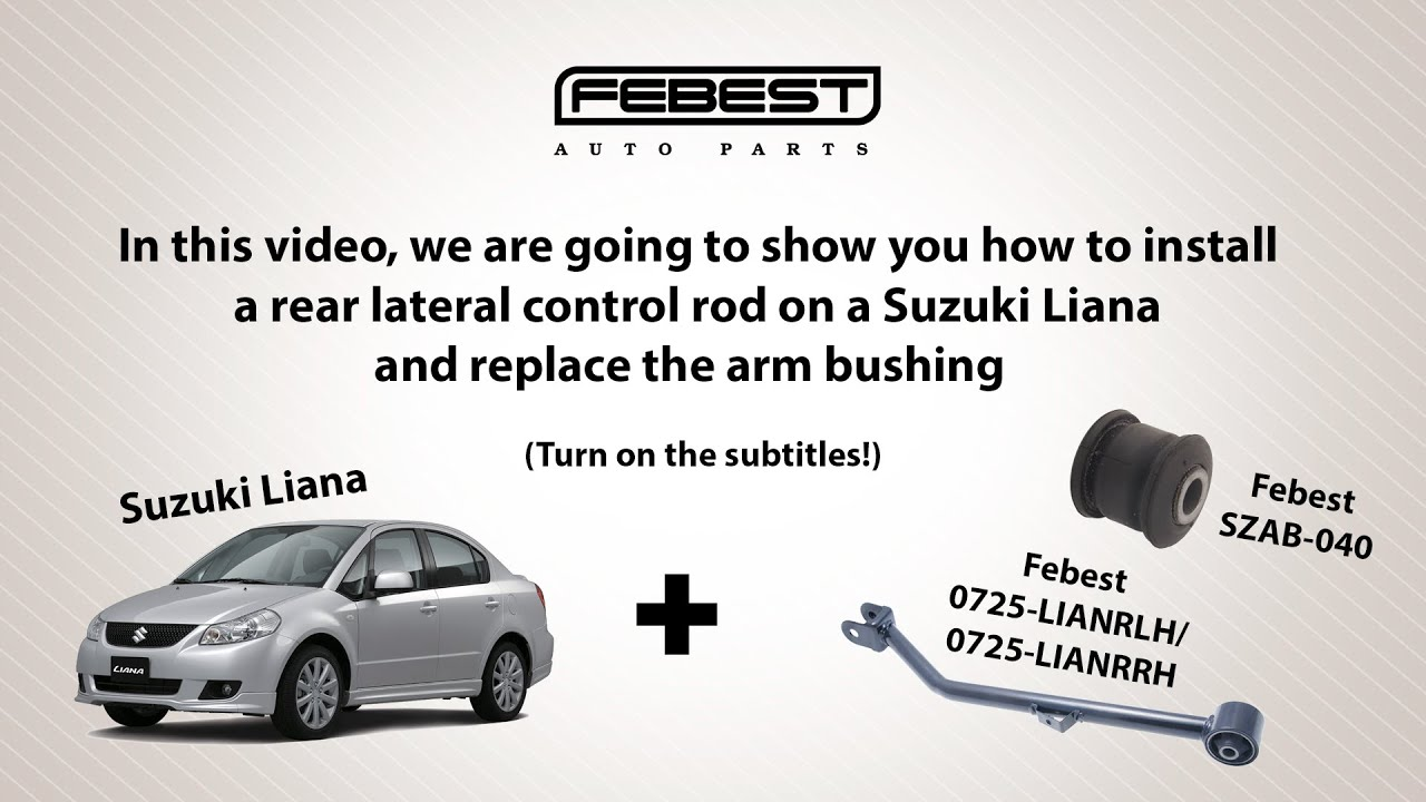 How to install a rear lateral control rod on a Suzuki Liana (Turn on the subtitles!)