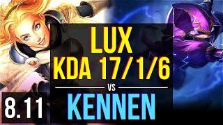 LUX vs KENNEN (MID) ~ KDA 17/1/6, Legendary ~ EUW Master ~ Patch 8.11