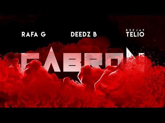 Deedz B, Rafa G, Deejay Telio - Cabron (Audio Oficial)