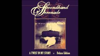 Secondhand Serenade - Stranger