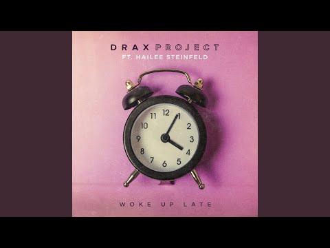 Woke Up Late ft. Haliee Steinfeld Mp3