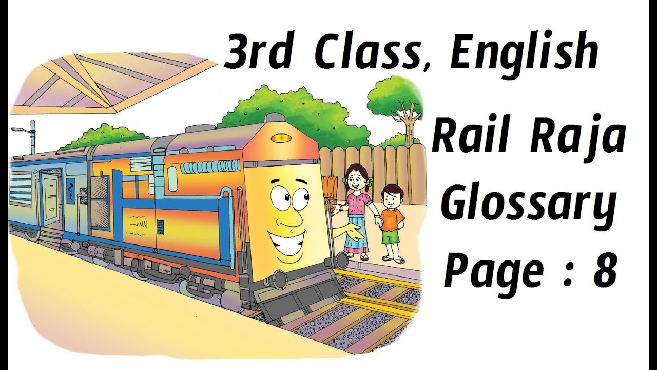 3rd Class, English, Rail Raja, Glossary, Page No 8, Egnlish words, Meanings