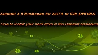 Sabrent Hard drive enclosure for SATA or IDE Hard Drives