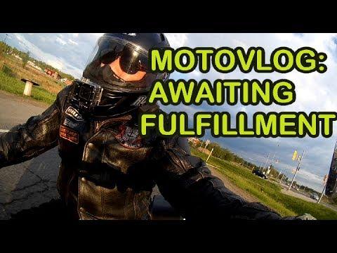 Motovlog Awaiting Fulfillment Youtube