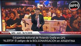 *ALERTA* El peligro de la BOLSONARISACIÓN en ARGENTINA