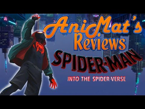 Spider-Man: Into The Spider-Verse - AniMat's Reviews