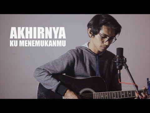 NAFF - AKHIRNYA KU MENEMUKANMU (Cover By Tereza)