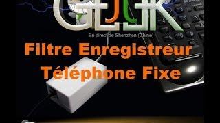 Filtre enregistreur téléphone fixe test par GLG du JTGeek