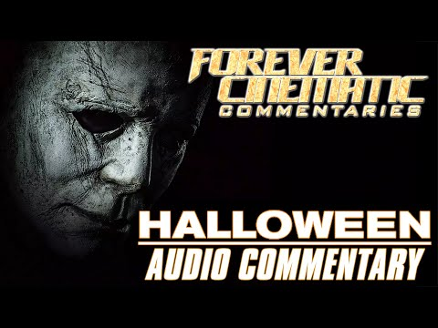Halloween 2018 - Forever Cinematic Commentary