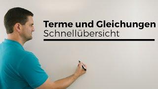 Terme und Gleichungen, Schnellübersicht | Mathe by Daniel Jung