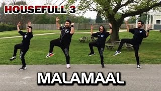 MALAMAAL Video Song | HOUSEFULL 3 | Dance Choreography  - Trishool | Akshay Kumar