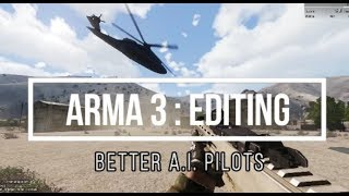 ArmA 3 Editing : Better A.I. Pilots with Unit Capture