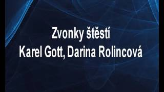 Zvonky štěstí - Karel Gott, Darina Rolincová Karaoke tip