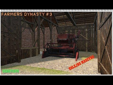 Farmer's Dynasty # 4 Kolejna maszyna w stajni ;)