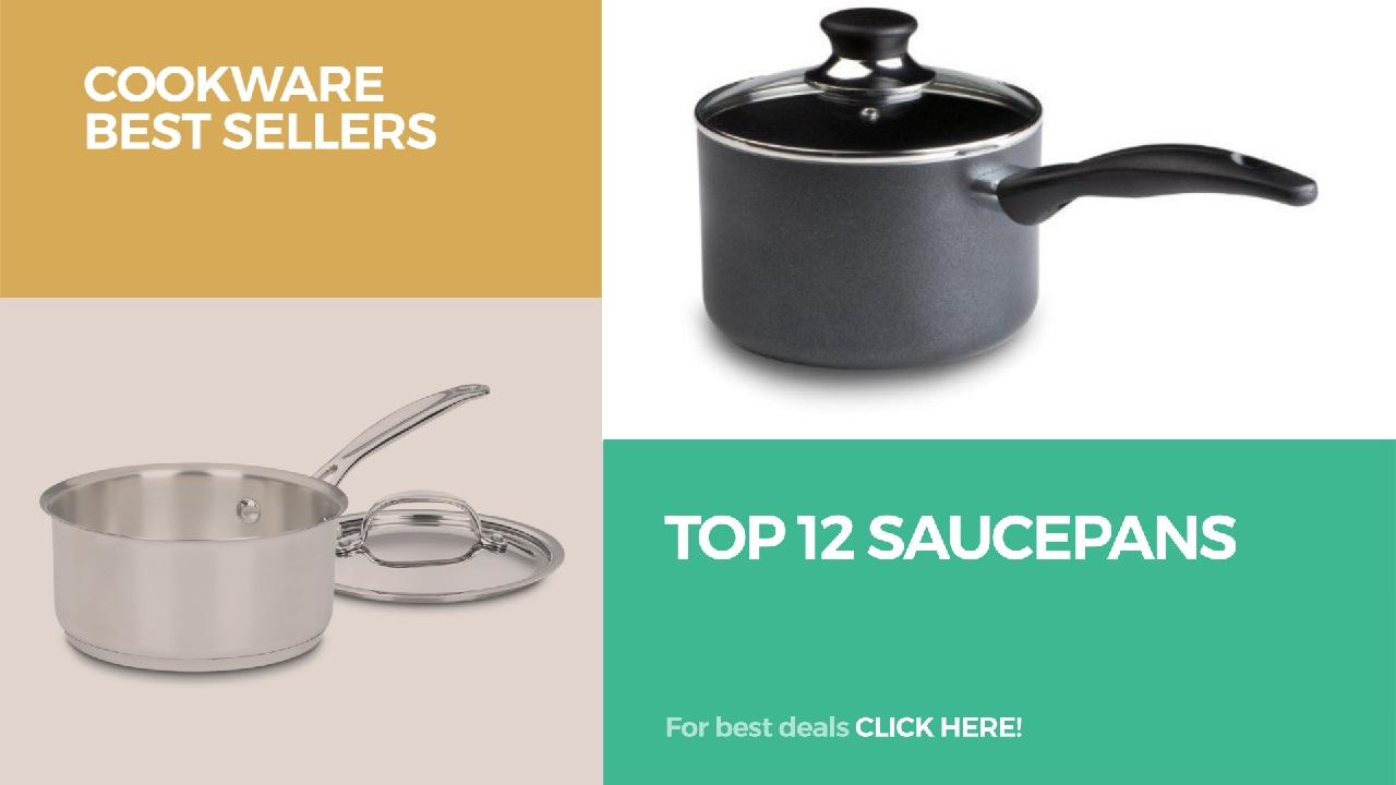 Top 12 Saucepans // Cookware Best Sellers - clipzui.com