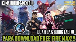 CARA DOWNLOAD FREE FIRE MAX TERMUDAH JUNI 2021 !!! UDAH GAK BURIK LAGI, MAIN BERASA TURNAMEN