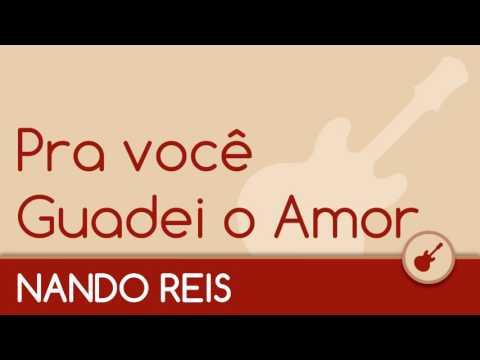 Nando Reis - Pra você Guardei o Amor Acústico Violão