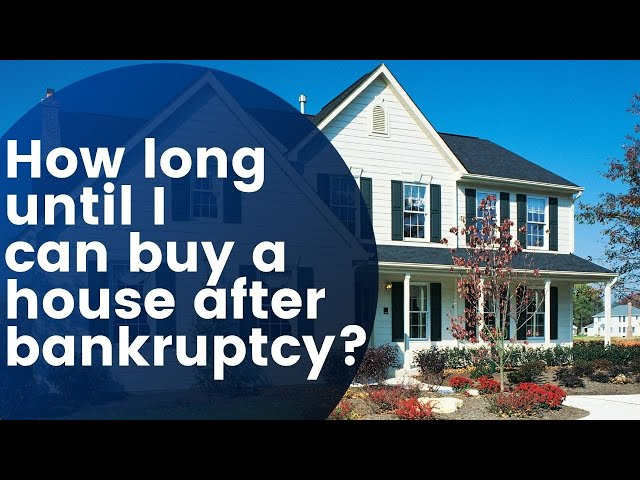 How Long Until I Can Buy A House After Bankruptcy Tampa Debt