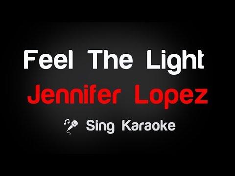 Jennifer Lopez - Feel The Light Karaoke Lyrics