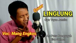 Linglung (darso) cipt: yayan jatnika    Voc Cover: Mang Engkos ~ Versi Elan solmet