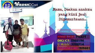 WAWAN DCOZT | RAMADHAN TANPA MAMA (RAMATAMA) - Official Video Lyric Mp3