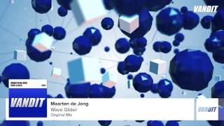 Maarten De Jong - Wave Glider (Original Mix)