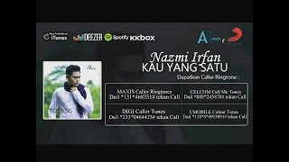 Download Nazmi Irfan - Kau Yang Satu [OFFICIAL LYRICS VIDEO] Mp3
