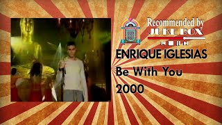 Enrique Iglesias - Be With You (Dansez Maintenant 2000)