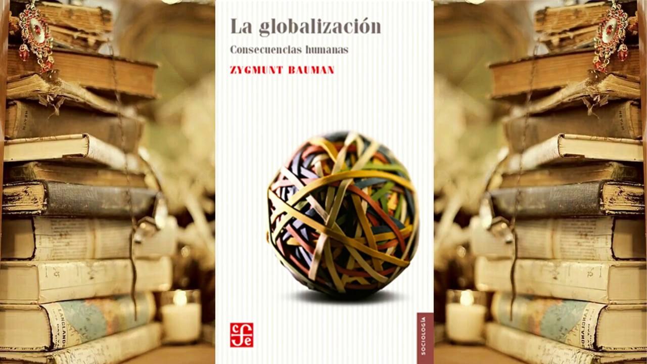 Descarga PDF Libro: La Globalizacion: Consecuencias Humanas Libro ...