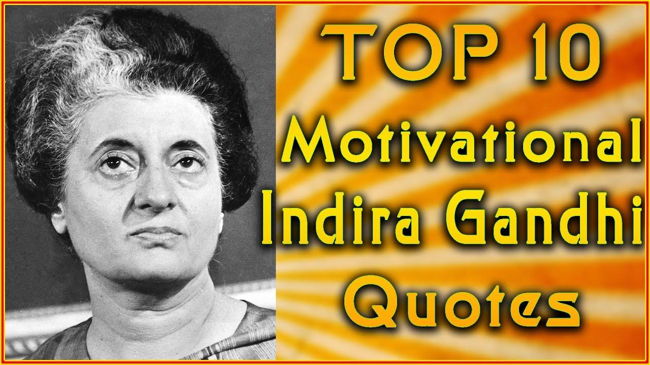 top 10 indira gandhi quotes inspirational quotes