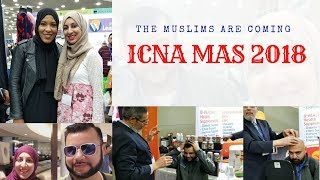 The Muslims Are Coming : ICNA 2018