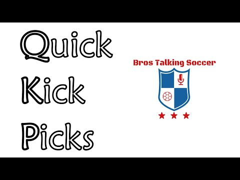 Quick Kick Picks | MLS Match Week 8.5 | 2019 Season