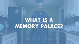 Getting Started with Memory Techniques #1: What is a Memory Palace?