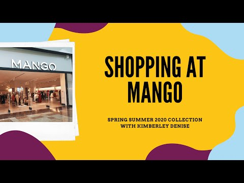 Mango Shop Around 🛍️ Everything New For Spring Summer 2020 ☀️