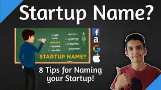 How to choose a Name for your Startup? 8 Things to Consider!✔️