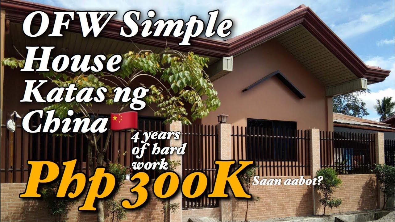 Ofw Simple House 300k Saan Aabot Step By Step Katas Ng