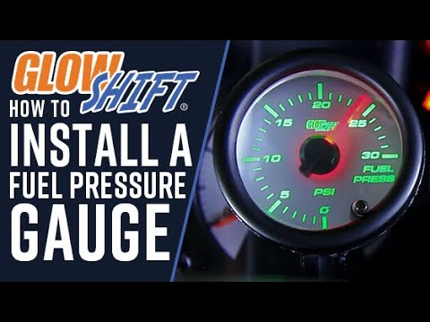 glowshift | how to install a fuel pressure gauge