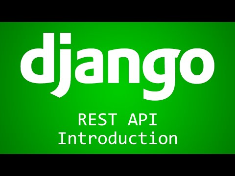 Django Tutorial for Beginners - 37 - REST API Introduction