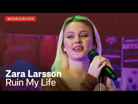 Zara Larsson - Ruin My Life / Musikhjälpen 2020